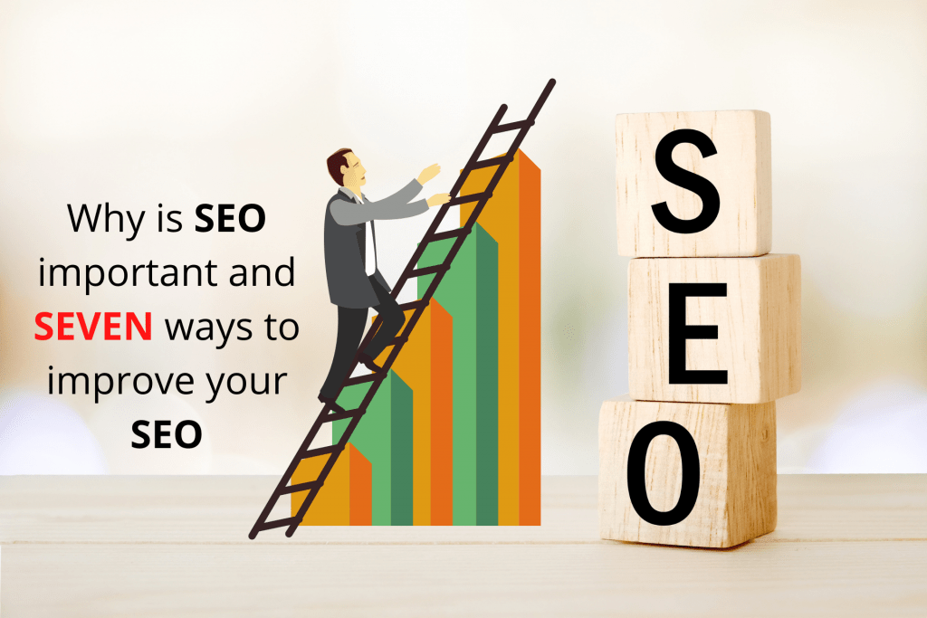 Why SEO is important and 7 easy ways to rank higher on SERP
